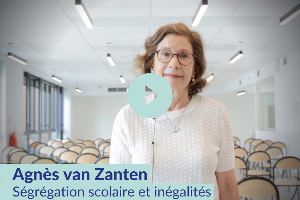 Agnès van Zanten - Ségrégation scolaire et inégalités